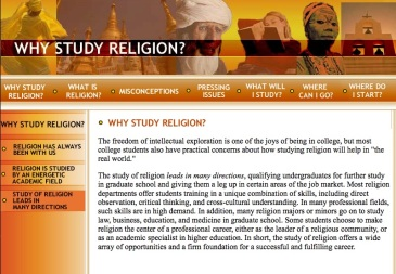 2004, the American Academy of Religion launched StudyReligion.org to make the case for the discipline's place in 21st century learned society.