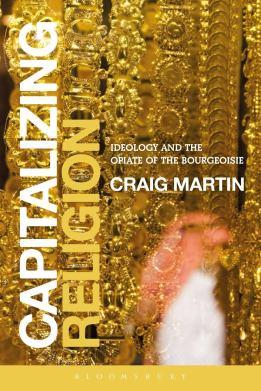 Craig Martin-Capitalizing Religion.jpeg