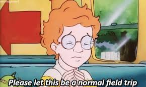"""Arnold from The Magic School Bus is seated on the bus with his eyes closed shut as if he was praying. He's quoted as saying, """"Please let this be a normal field trip."""""""