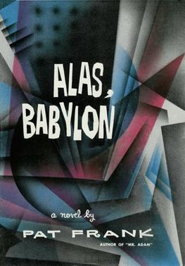 "A modern abstract image with a Building and various triangles. Written on the cover is the title ""Alas, Babylon, a novel by Pat Frank, Author of Mr. Adam"""