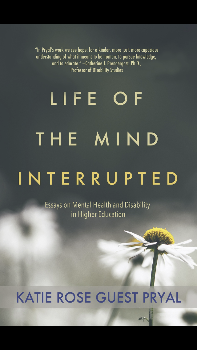 Life of the Mind Interrupted by Katie Rose Guest  Pyral