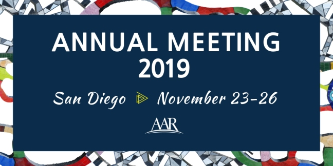 Annual Meeting 2019, San Diego, November 23-26 AAR