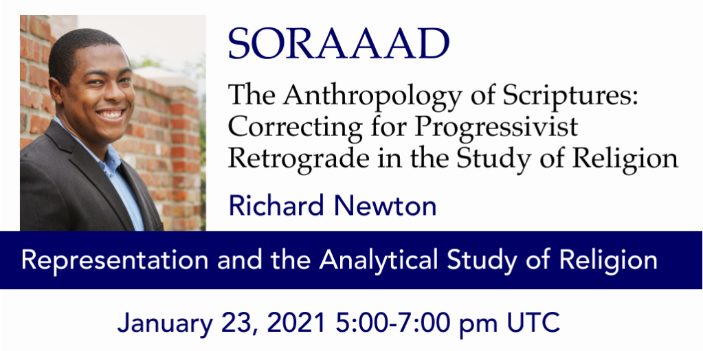 Picture of Richard Newton smiling for an advertisement for SORAAAD Workshop on Representation and the Analytical Study of Religion, January 23, 2021, 5-7pm UTC.